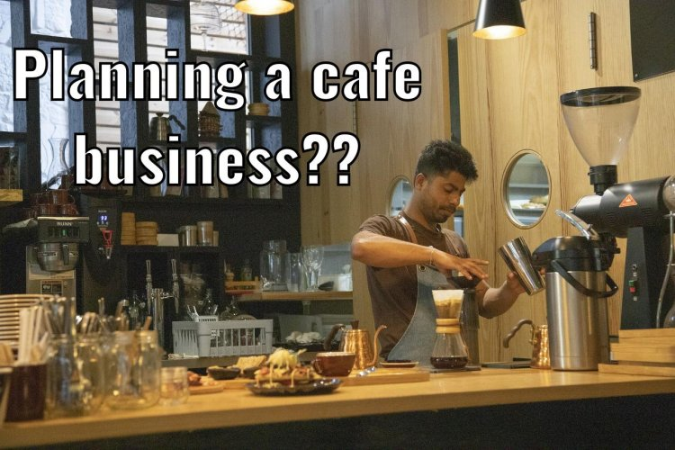 How to Start a Café Business – The Delicious Aroma of Achievement